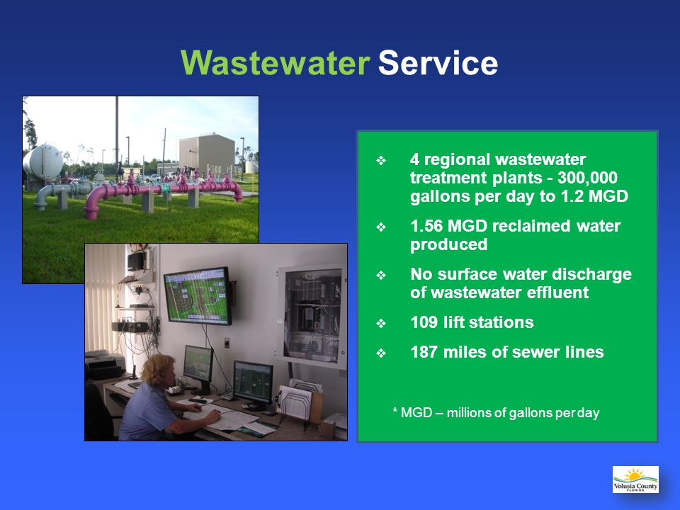 Wastewater Treatment Wastewater disposed from home and conveyed via gravity sewer lines and force mains to wastewater plant for treatment. Lift Statio