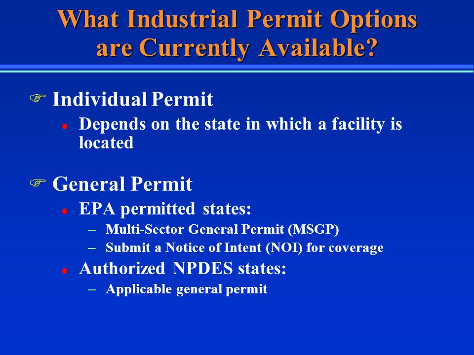 What Industrial Permit Options are Currently Available.
