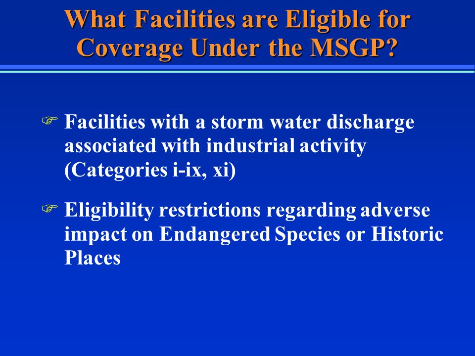 What Facilities are Eligible for Coverage Under the MSGP.