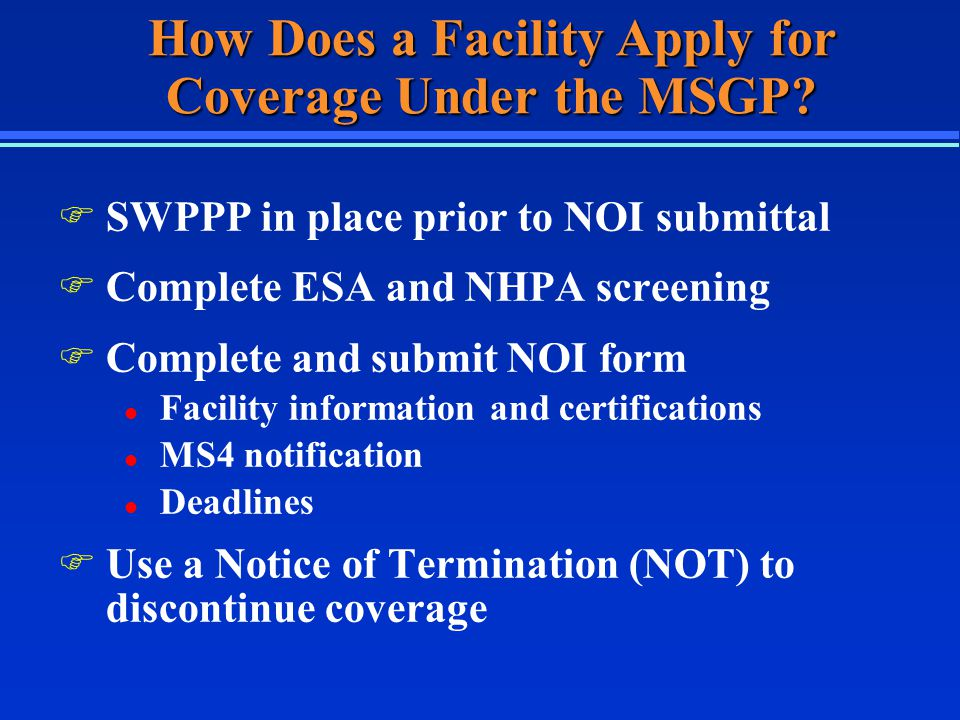 How Does a Facility Apply for Coverage Under the MSGP.