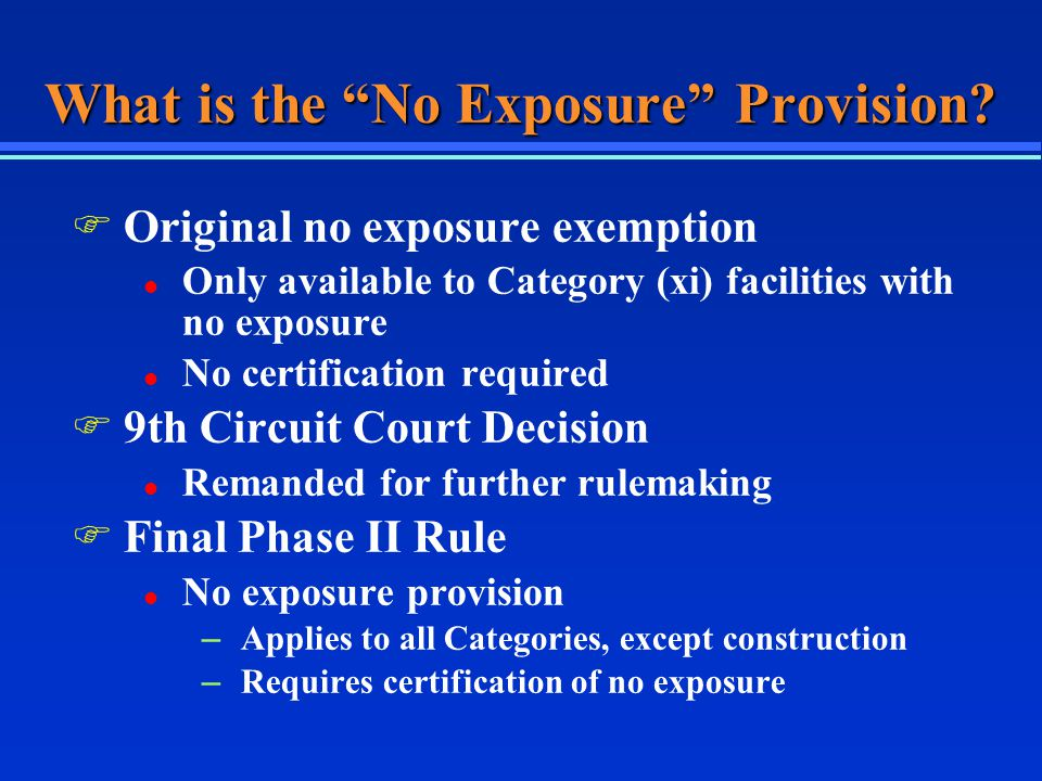 What is the No Exposure Provision.