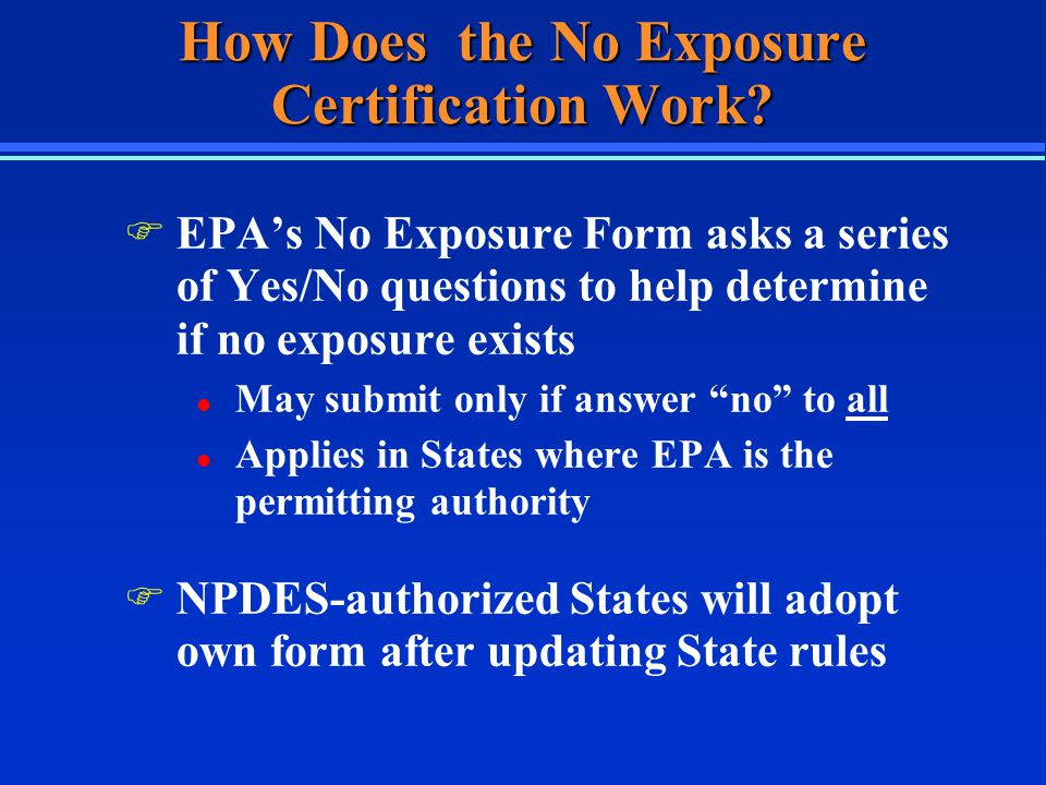 How Does the No Exposure Certification Work.
