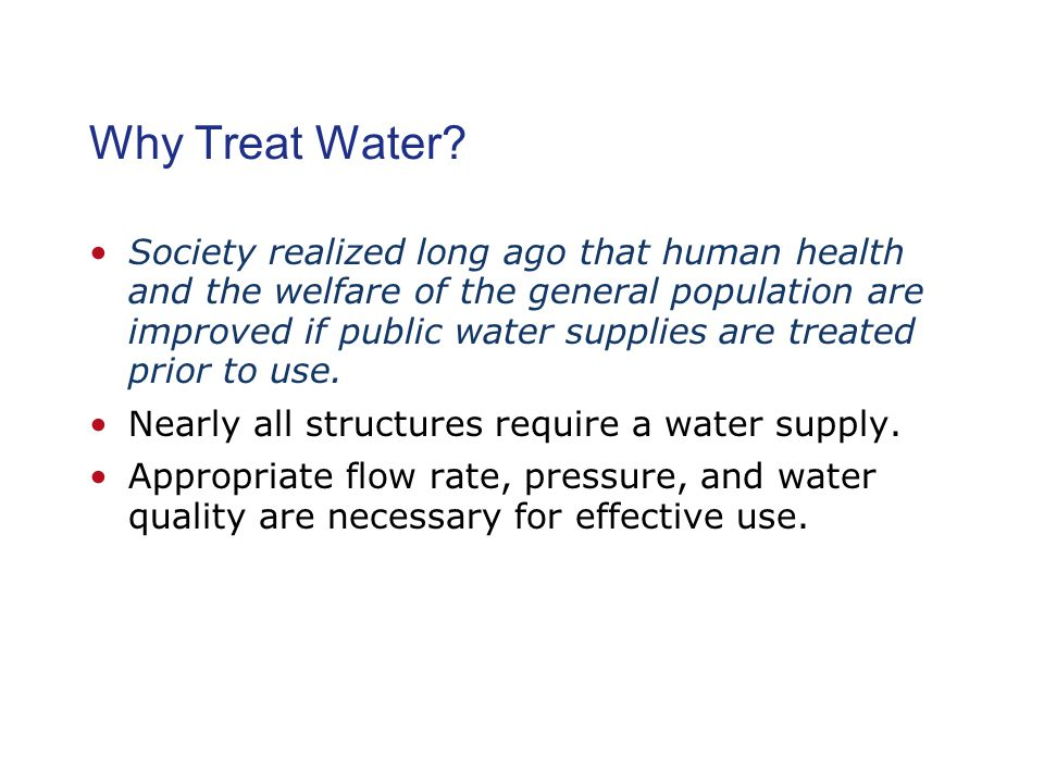 Why Treat Water.