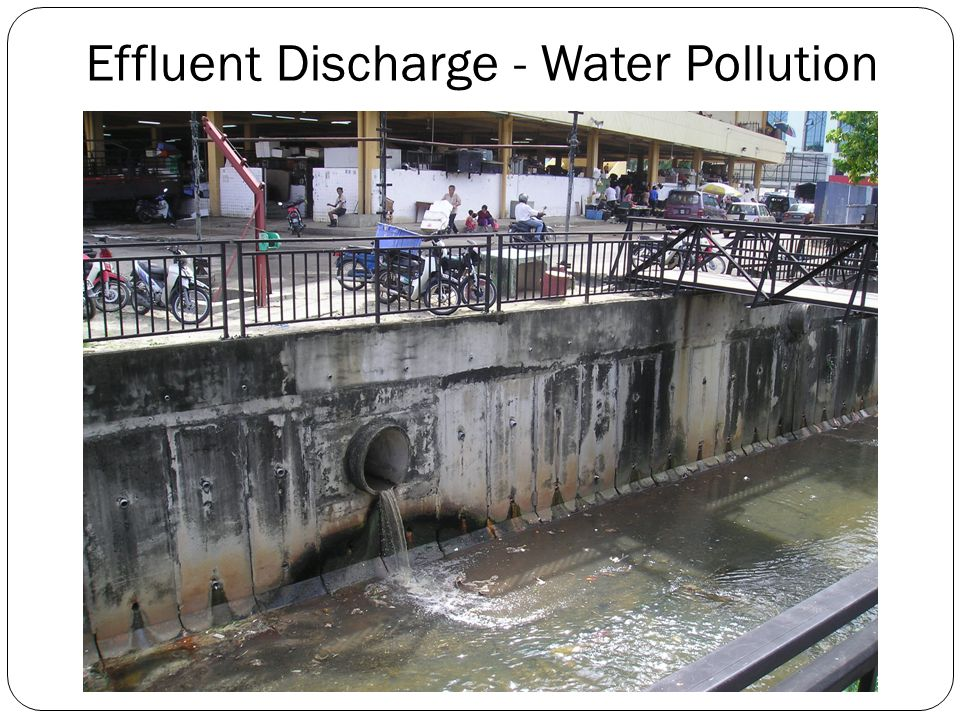 Effluent Discharge - Water Pollution