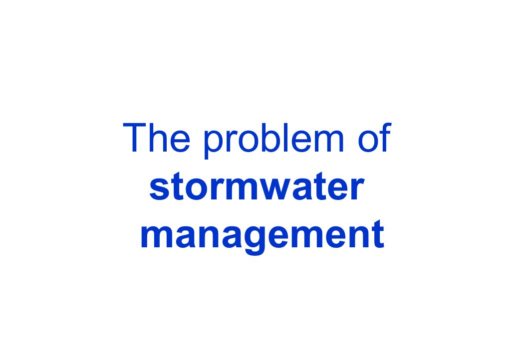 The problem of stormwater management