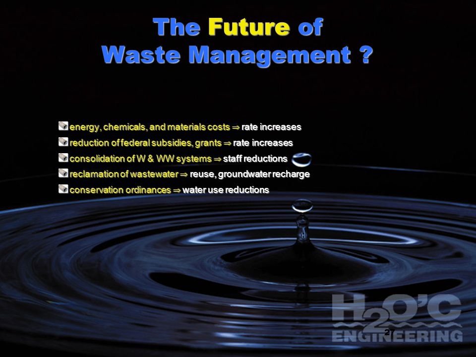 The Future of Waste Management .