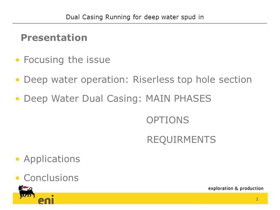 www.eni.it Dual Casing Running for deep water spud in