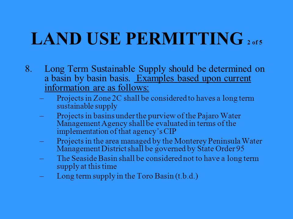 8.Long Term Sustainable Supply should be determined on a basin by basin basis. Examples based upon current information are as follows: –Projects in Zo