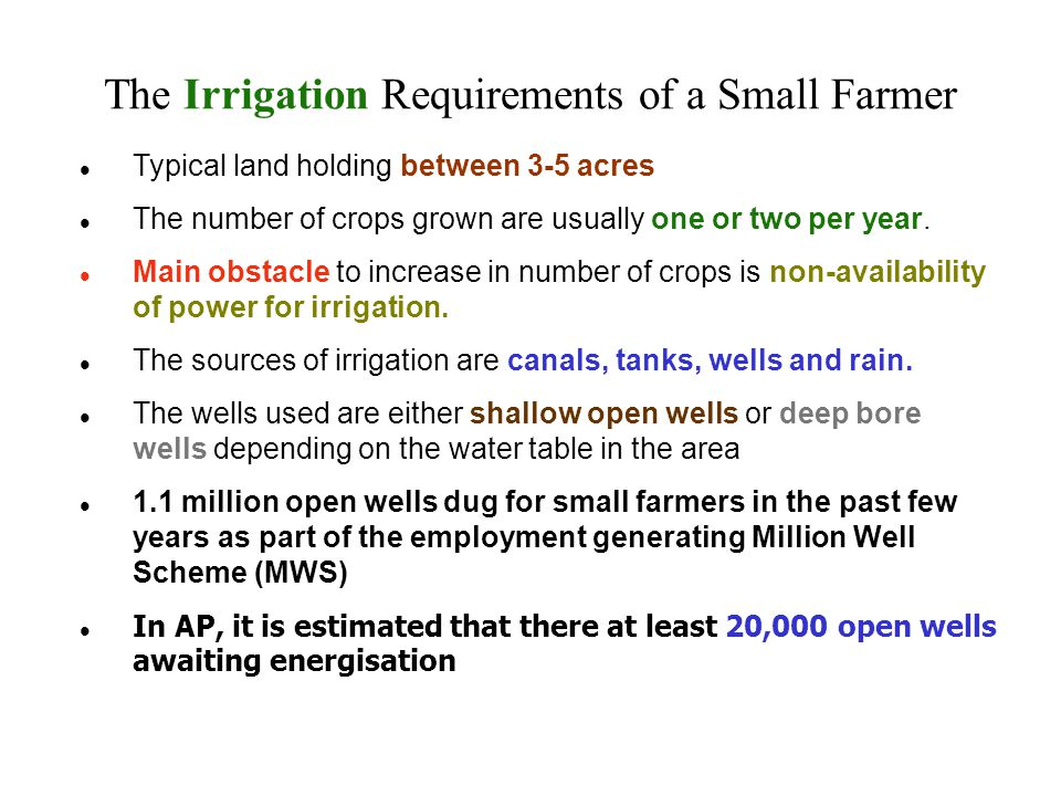 Typical land holding between 3-5 acres The number of crops grown are usually one or two per year. Main obstacle to increase in number of crops is non-