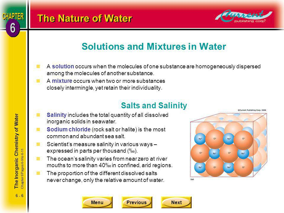MenuPreviousNext 6 - 7 The Colligative Properties of Seawater nColligative properties are properties of a liquid that may be altered by the presence of a solute and are associated primarily with seawater.