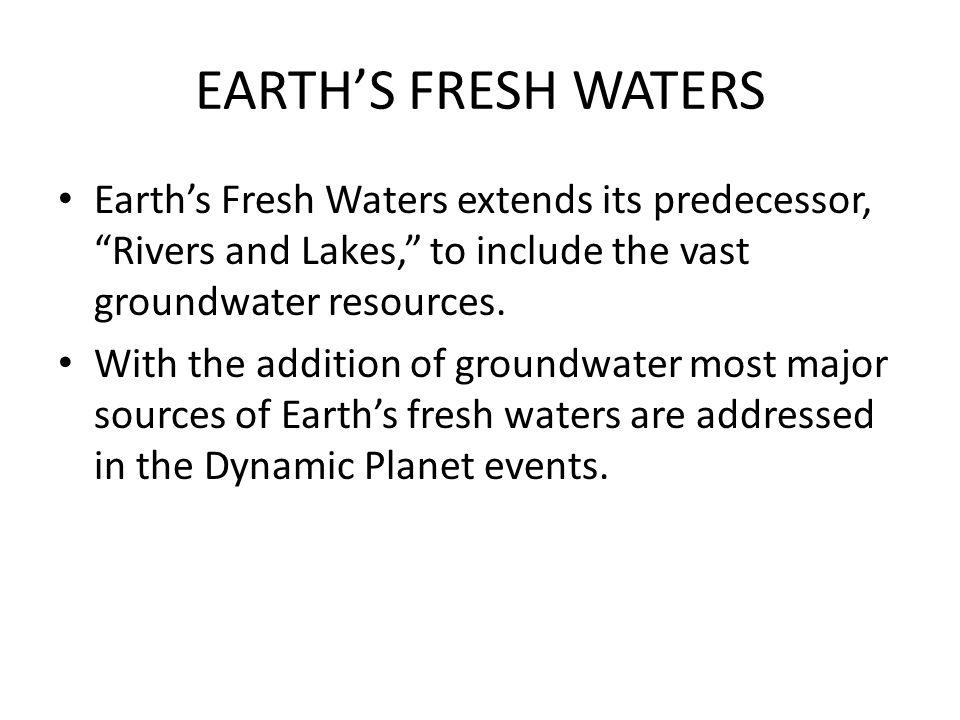 EARTHS FRESH WATERS 4.REPRESENTATIVE TASKS: b.
