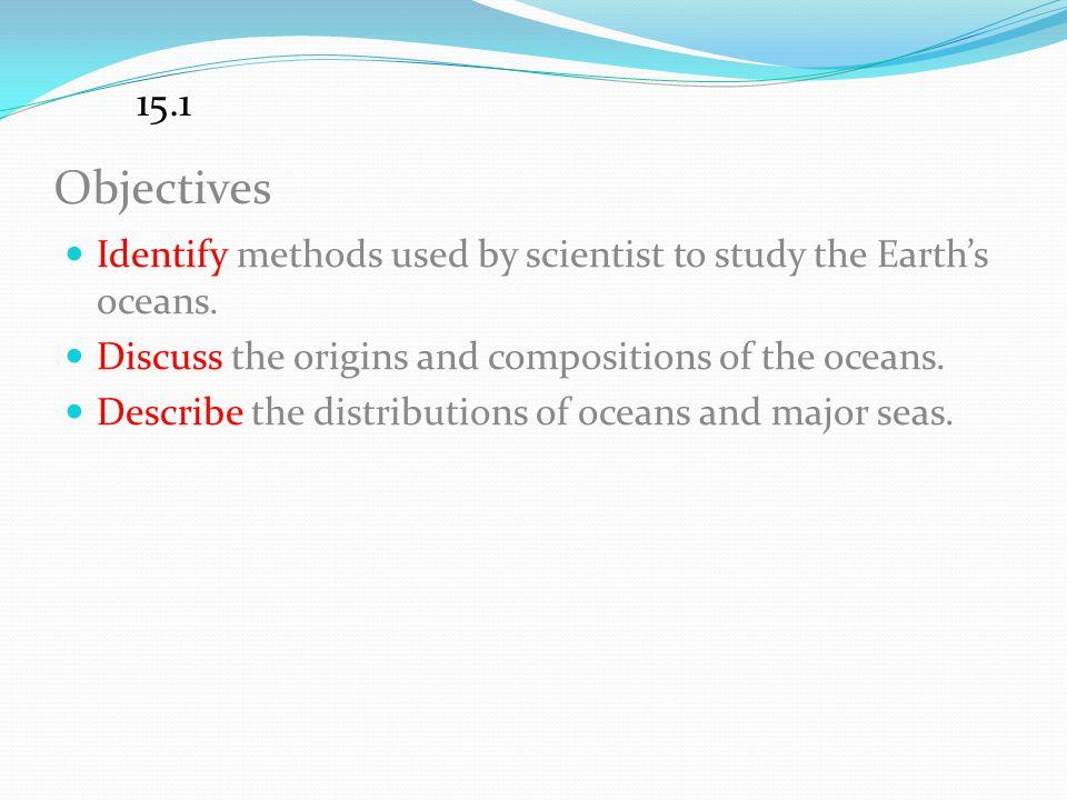 Ocean Light Oceans are dark below the depth of about 100 m. 15.2