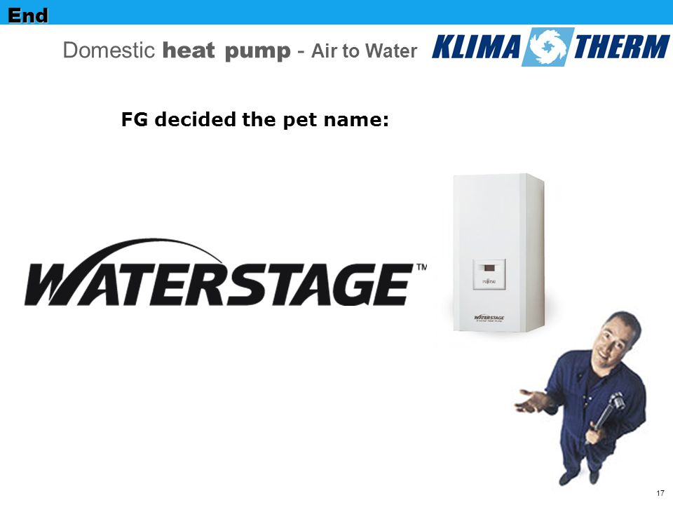 17End FG decided the pet name: Domestic heat pump - Air to Water
