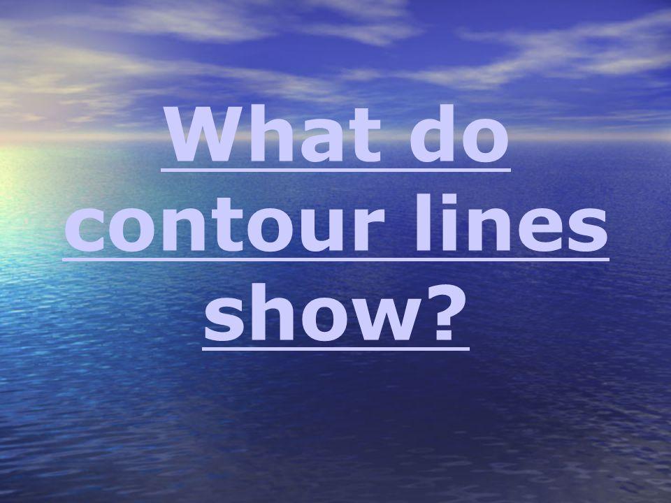 What do contour lines show?