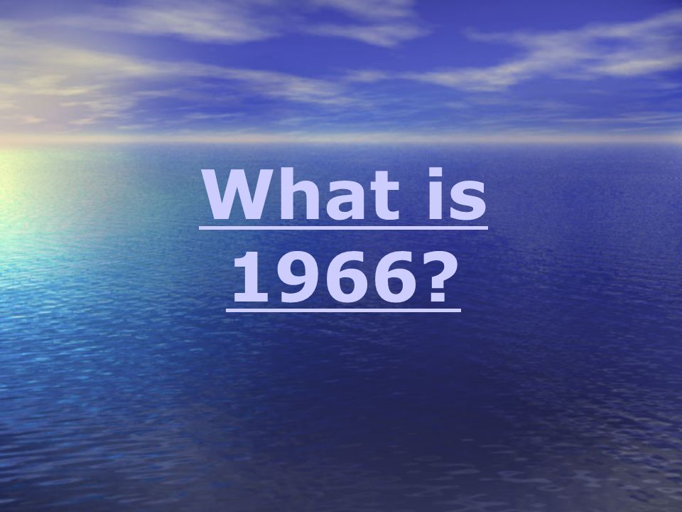 What is 1966