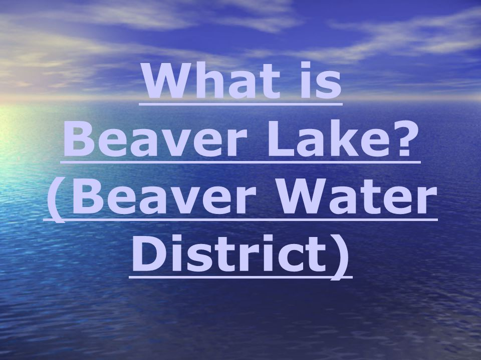 What is Beaver Lake (Beaver Water District)