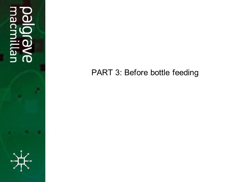 PART 3: Before bottle feeding