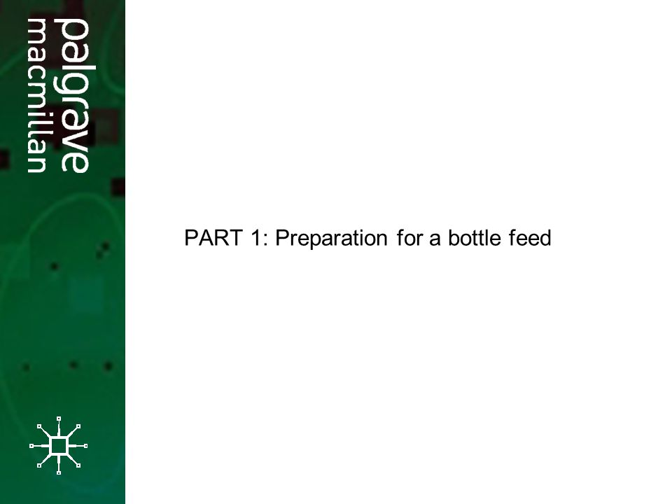 PART 1: Preparation for a bottle feed