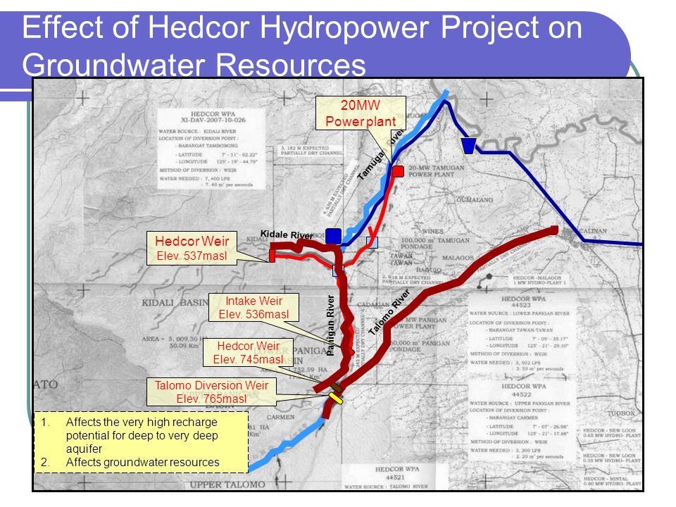 Effect of Hedcor Hydropower Project on Groundwater Resources Panigan River Kidale River Tamugan River 1.Affects the very high recharge potential for d