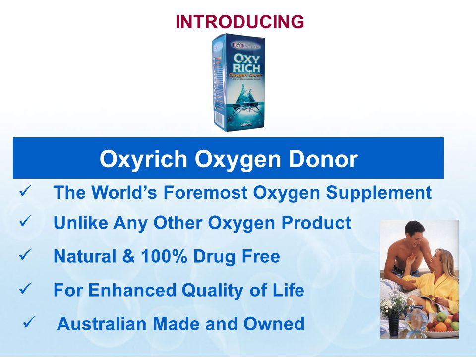 How is Oxyrich taken.
