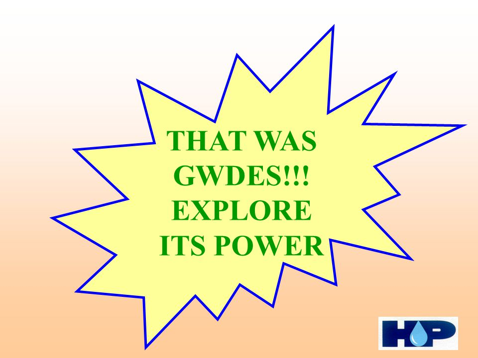 THAT WAS GWDES!!! EXPLORE ITS POWER