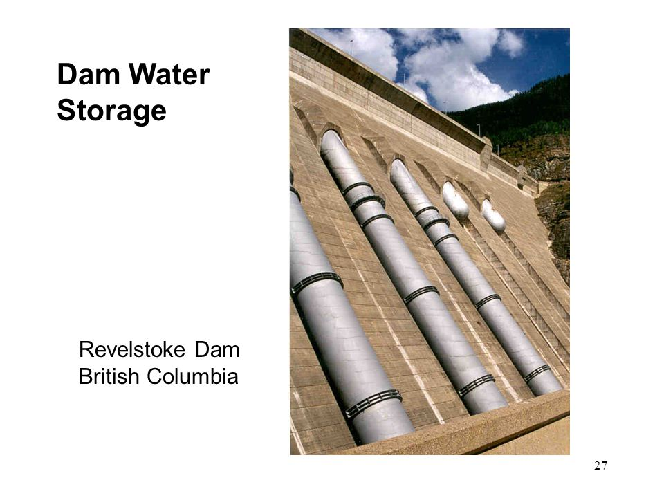 27 Dam Water Storage Revelstoke Dam British Columbia