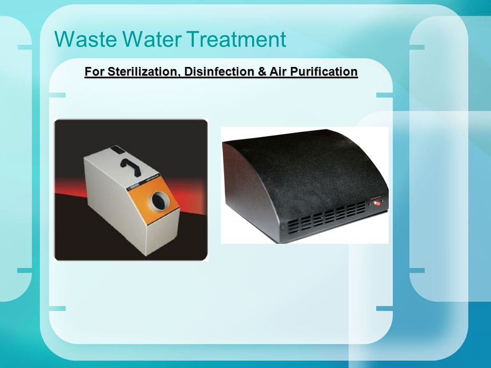 Waste Water Treatment For Sterilization, Disinfection & Air Purification