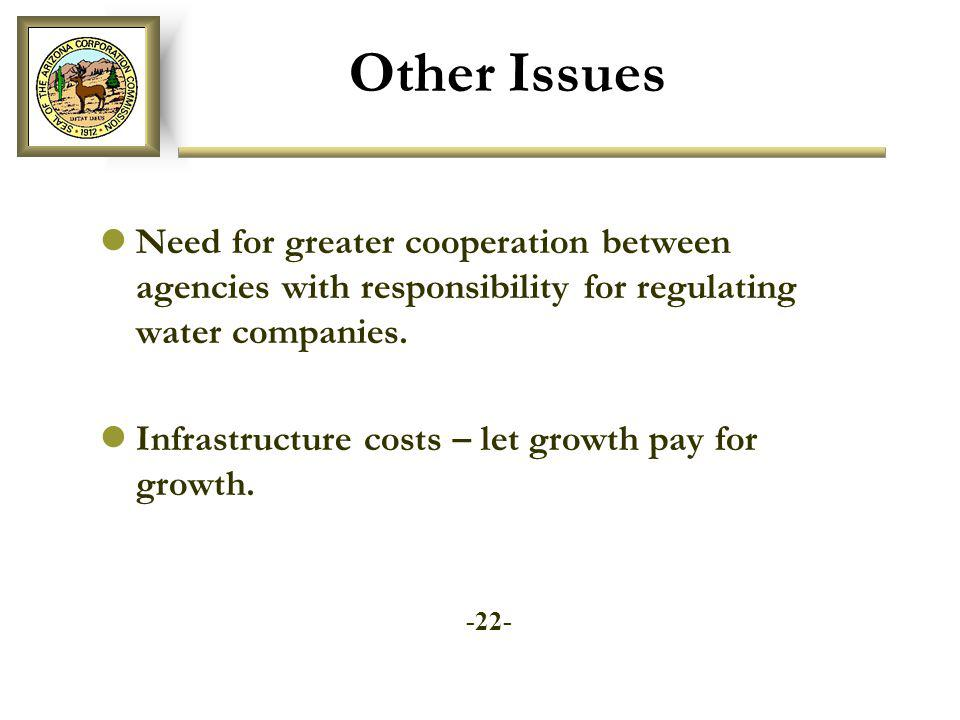Other Issues Need for greater cooperation between agencies with responsibility for regulating water companies.