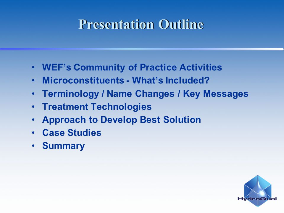 Presentation Outline WEFs Community of Practice Activities Microconstituents - Whats Included? Terminology / Name Changes / Key Messages Treatment Tec