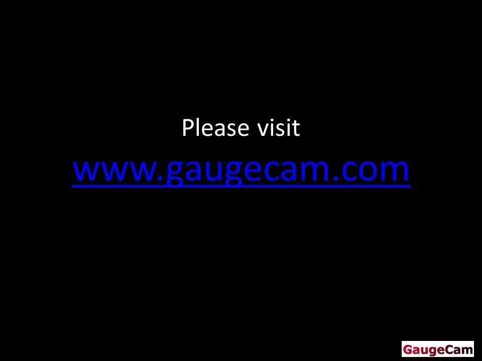 Please visit www.gaugecam.com www.gaugecam.com