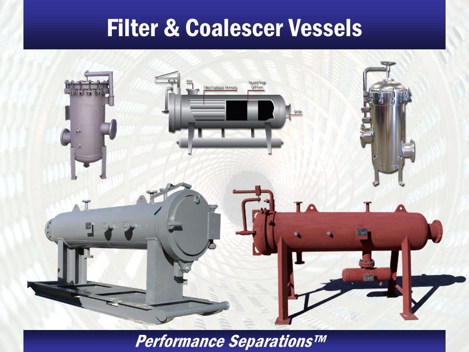 Performance Separations Filter & Coalescer Vessels