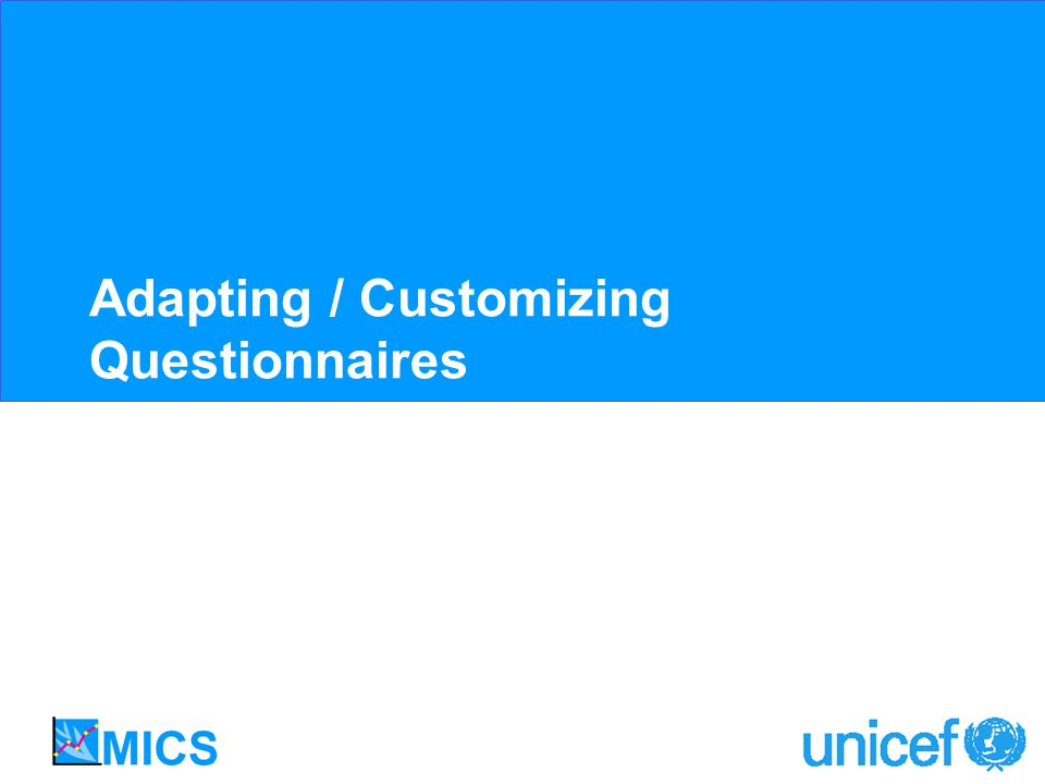 Adapting / Customizing Questionnaires