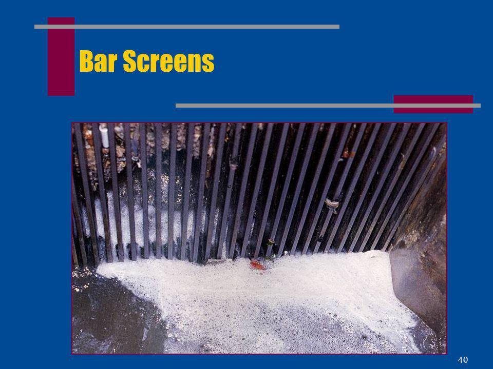 39 Step 1: Bar Screens