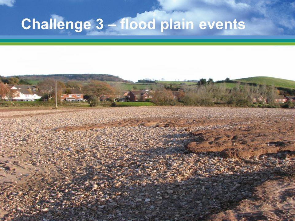 Challenge 3 – flood plain events