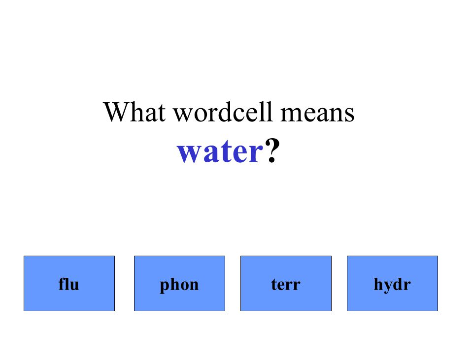 What wordcell means to or toward? afinedesuper