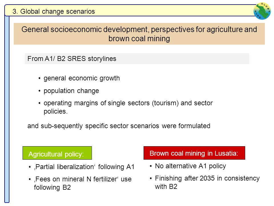 General socioeconomic development, perspectives for agriculture and brown coal mining 3.