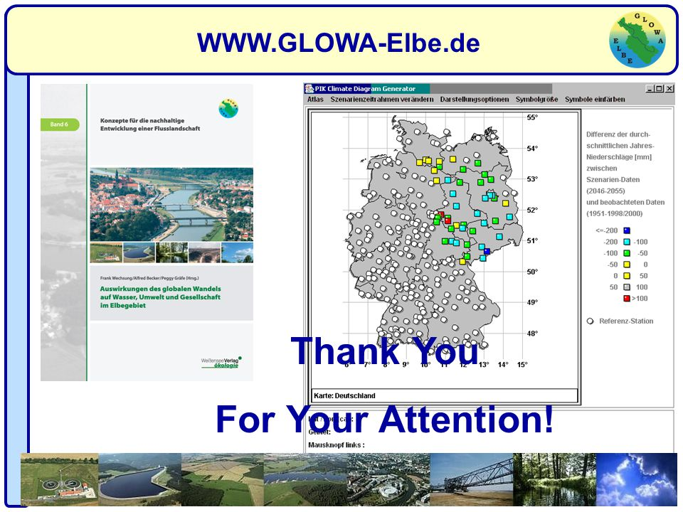 WWW.GLOWA-Elbe.de Thank You For Your Attention!