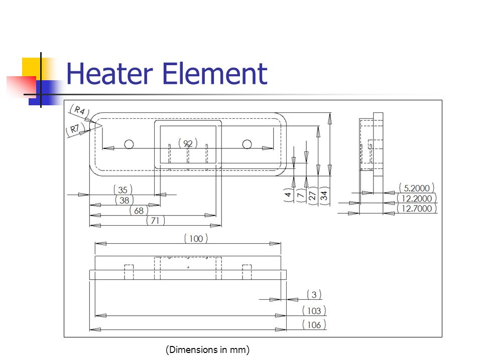 Heater Element (Dimensions in mm)
