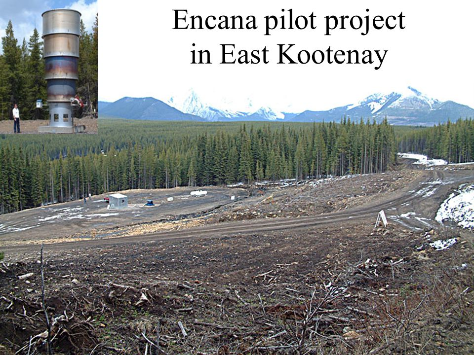 Slide 7Coalbed Methane on Vancouver Island Courtenay, March 2007 Encana pilot project in East Kootenay