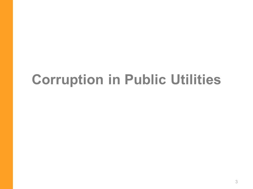 Corruption in Public Utilities 3