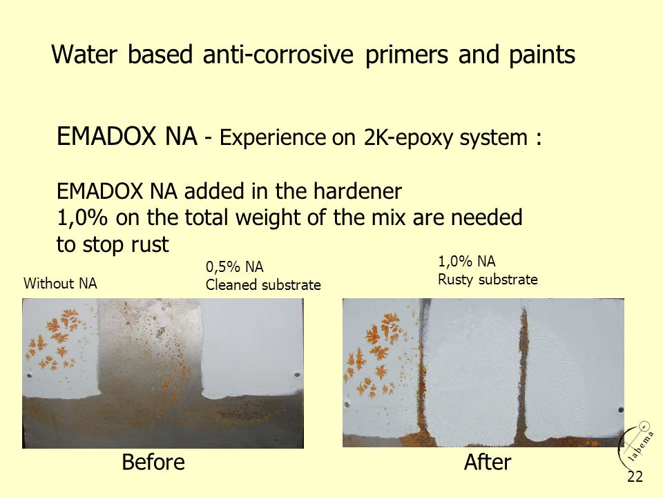EMADOX NA - Experience on 2K-epoxy system : EMADOX NA added in the hardener 1,0% on the total weight of the mix are needed to stop rust BeforeAfter Wi