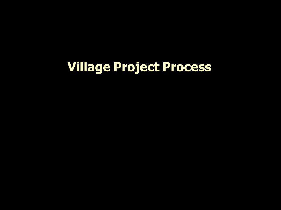 Village Project Process
