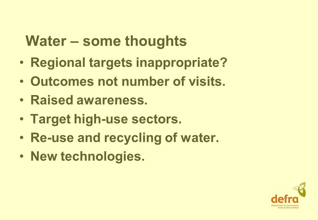 Water – some thoughts Regional targets inappropriate.