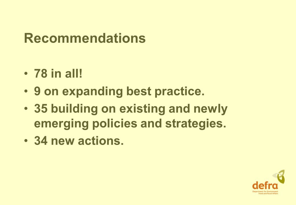 Recommendations 78 in all. 9 on expanding best practice.