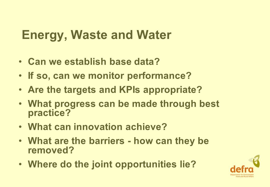 Energy, Waste and Water Can we establish base data.