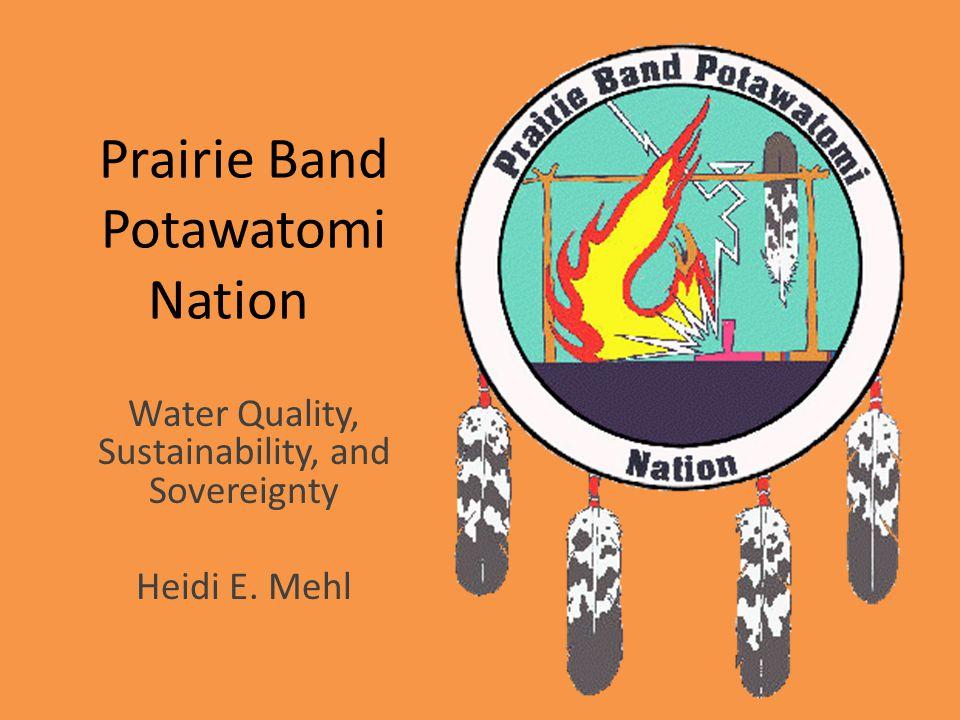 Prairie Band Potawatomi Reservation Located 20 mi north of Topeka.