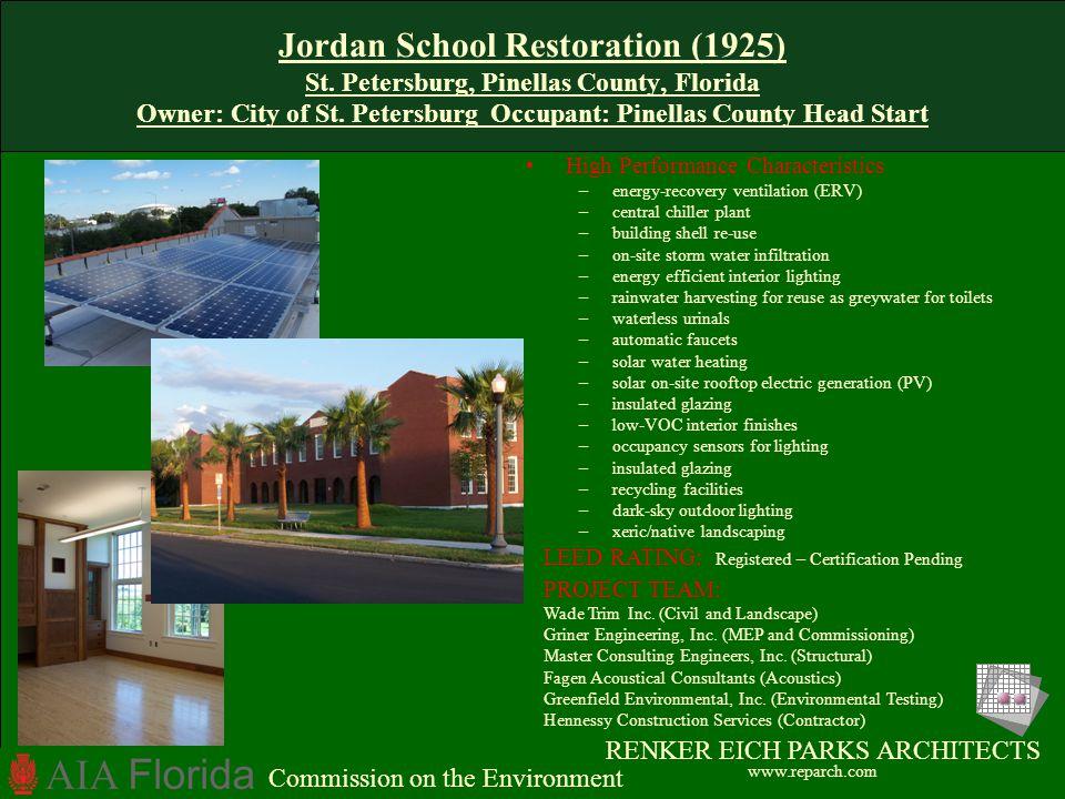 Jordan School Restoration (1925) St. Petersburg, Pinellas County, Florida Owner: City of St. Petersburg Occupant: Pinellas County Head Start High Perf