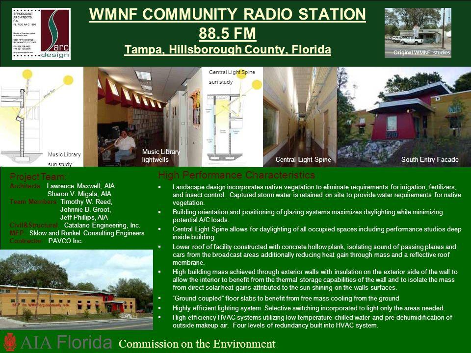 WMNF COMMUNITY RADIO STATION 88.5 FM Tampa, Hillsborough County, Florida Commission on the Environment High Performance Characteristics Landscape desi