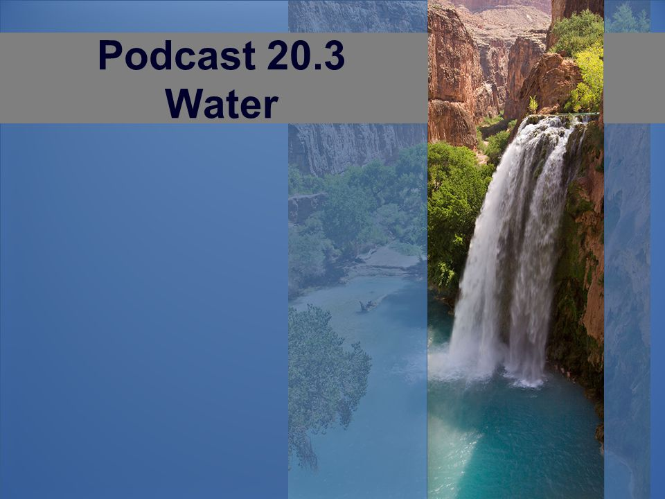 Podcast 20.3 Water