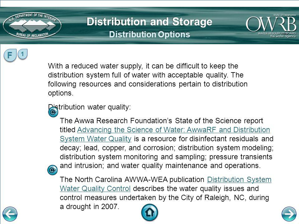 With a reduced water supply, it can be difficult to keep the distribution system full of water with acceptable quality. The following resources and co